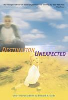 Destination unexpected
