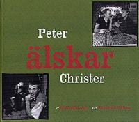 Peter älskar Christer