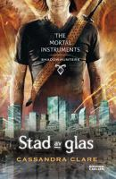 Stad av glas - The mortal instruments 3