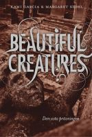 Den sista prövningen - Beautiful creatures 4