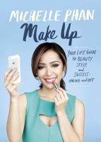 Make up: your life guide to beauty, style and success online and off