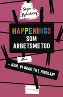 Happenings som arbetsmetod