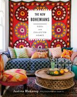The New Bohemians : Cool & Collected Homes