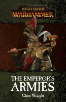 Total War Warhammer : The Emperor's Armies