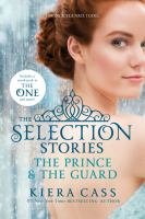 The Selection : Stories : The Prince and The Guard