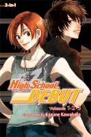 High School Debut : Vol 1-2-3