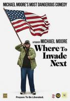 Where to invade next [Videoupptagning] / a film by Michael Moore ; produced by Tia Lessin, Carl Deal ; written, produced and directed by Michael Moore