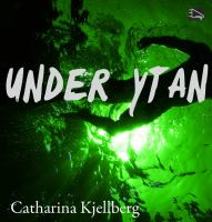 Under ytan [Elektronisk resurs]