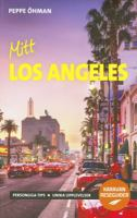 Mitt Los Angeles / Peppe Öhman