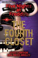 Five Nights at Freddy's : The Fourth Closet