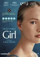 Girl / a film by Lukas Dhont ; screenplay by Lukas Dhont, Andgelo Tijssens ; producer Dirk Impens.
