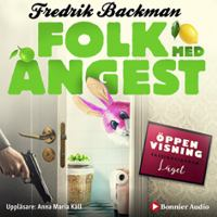 Folk med ångest / Fredrik Backman.