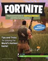 Fortnite : The Essential Guide to Battle Royale and Other Survival Games