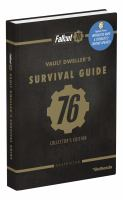 Fallout 76 : Vault Dweller's Survival Guide : Collectors Edition