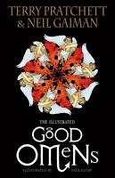 Good omens : the nice and accurate prophecies of Agnes Nutter, witch / Terry Pratchett and Neil Gaiman ; illustrated with line drawings and colour plates by Paul Kidby.