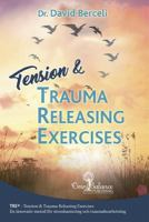 Tension & trauma releasing exercises