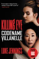Codename Villanelle / Luke Jennings.