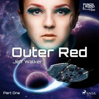 Outer Red: Part one