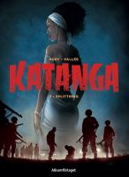 Katanga: Vol. 3 Splittring