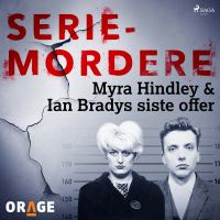Myra Hindley & Ian Bradys siste offer