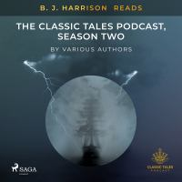 B. J. Harrison Reads The Classic Tales Podcast, Season Two