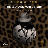 B. J. Harrison Reads The Leopard Man's Story
