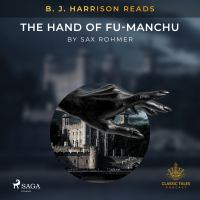 B. J. Harrison Reads The Hand of Fu-Manchu