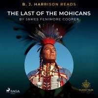 B. J. Harrison Reads The Last of the Mohicans