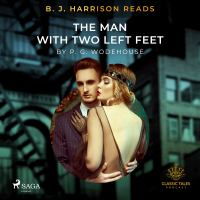 B. J. Harrison Reads The Man With Two Left Feet