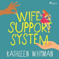 Wife Support System