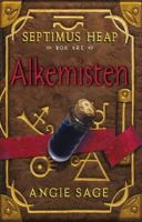 Alkemisten : Septimus Heap 3